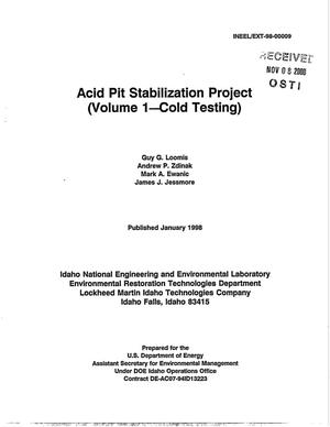 Primary view of object titled 'Acid Pit Stabilization Project (Volume 1 - Cold Testing) and (Volume 2 - Hot Testing)'.
