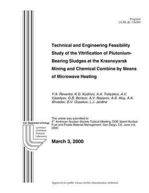 Primary view of object titled 'Technical and Engineering Feasibility Study of the Vitrification of Plutonium-Bearing Sludges at the Krasnoyarsk Mining and Chemical Combine by Means of Microwave Heating'.