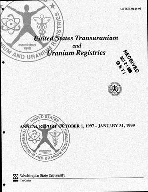 Primary view of object titled 'United States Transuranium and Uranium Registries: A human tissue research program. USTUR annual report for October 1, 1997 through January 31, 1999'.