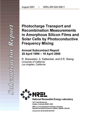 Primary view of object titled 'Photocharge Transport and Recombination Measurements in Amorphous Silicon Films and Solar Cells by Photoconductive Frequency Mixing: Annual Subcontract Report, 20 April 1999 - 19 April 2000'.