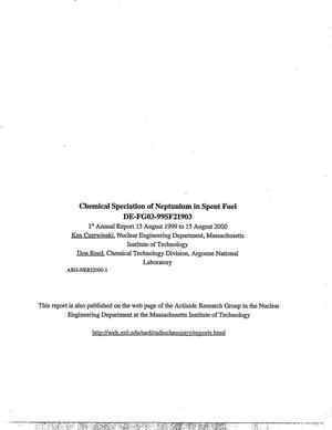 Primary view of object titled 'Chemical speciation of neptunium in spent fuel. Annual report for period 15 August 1999 to 15 August 2000'.