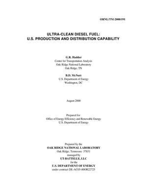 Primary view of object titled 'Ultra-Clean Diesel Fuel: U.S. Production and Distribution Capability'.