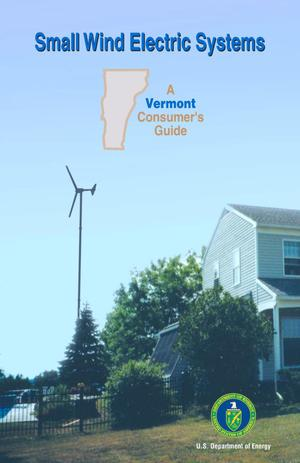Primary view of object titled 'Small Wind Electric Systems: A Vermont Consumer's Guide'.