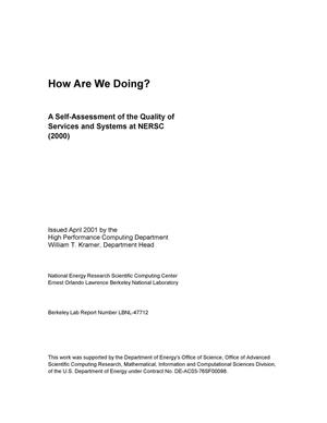 Primary view of object titled 'How are we doing? A self-assessment of the quality of services and systems at NERSC (Oct. 1, 1999 - Sept. 30, 2000)'.