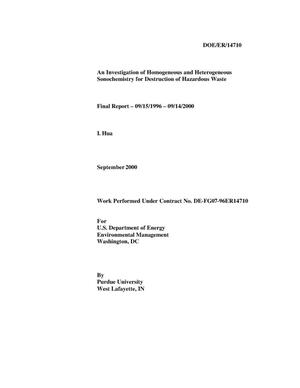 Primary view of object titled 'An Investigation of Homogeneous and Heterogeneous Sonochemistry for Destruction of Hazardous Waste - Final Report - 09/15/1996 - 09/14/2000'.
