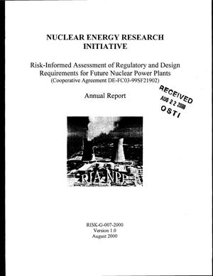 Primary view of object titled 'Risk-informed assessment of regulatory and design requirements for future nuclear power plants. Annual report'.
