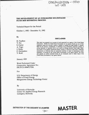 Primary view of object titled 'The development of an integrated multistaged fluid bed retorting process. Technical report, October 1, 1992--December 31, 1992'.