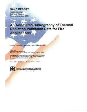 Primary view of object titled 'An Annotated Bibliography of Thermal Radiation Validation Data for Fire Applications'.