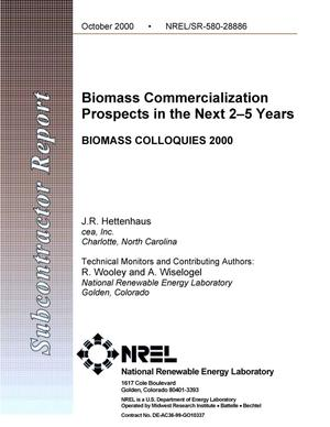 Primary view of object titled 'Biomass Commercialization Prospects the Next 2 to 5 Years; BIOMASS COLLOQUIES 2000'.