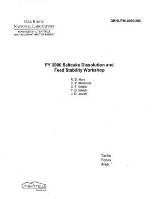 Primary view of object titled 'FY 2000 Saltcake Dissolution and Feed Stability Workshop'.