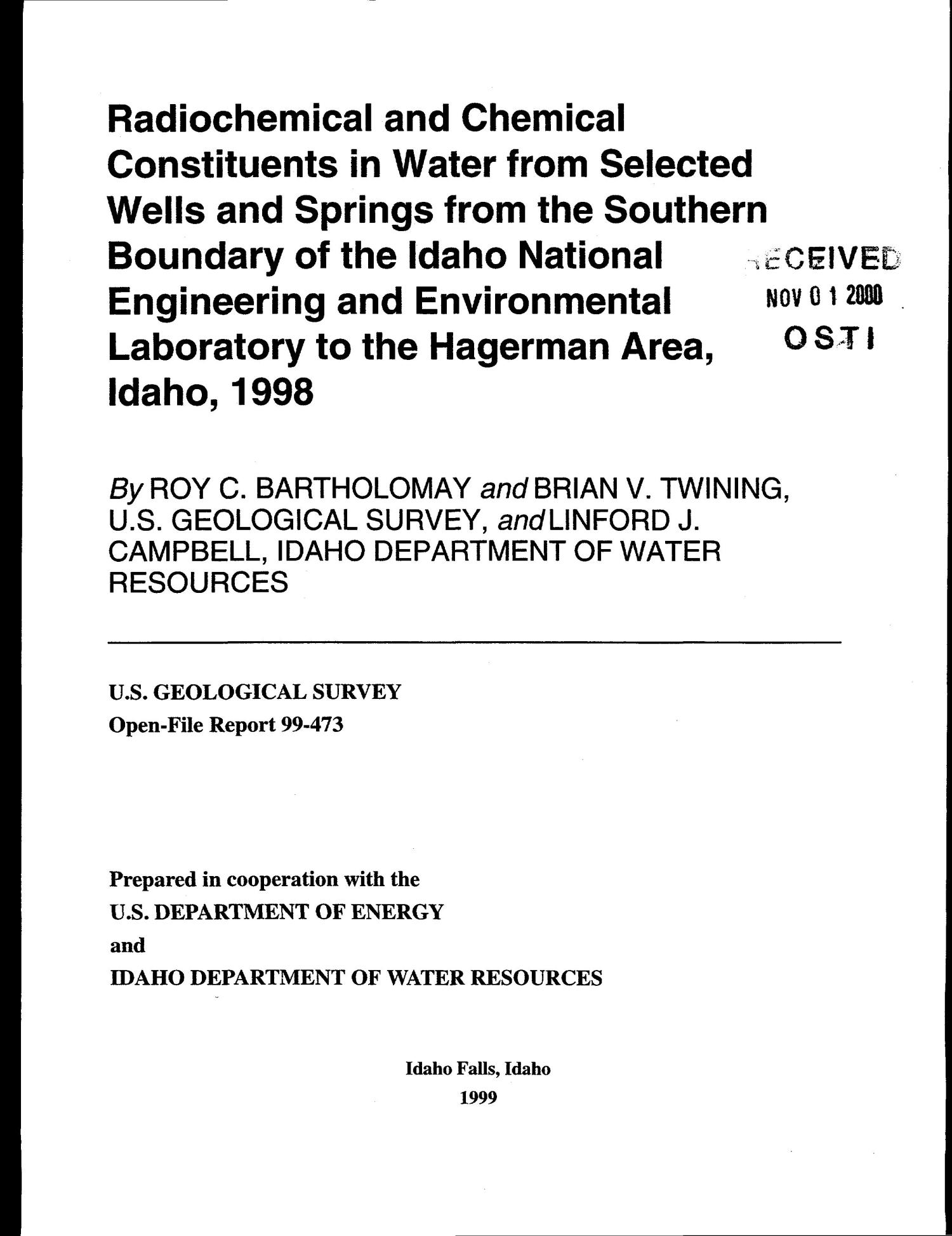 Radiochemical and Chemical Constituents in Water from Selected Wells and Springs from the Southern Boundary of the Idaho National Engineering and Environmental Laboratory to the Hagerman Area, Idaho, 1998                                                                                                      [Sequence #]: 1 of 34