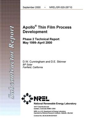 Primary view of object titled 'Apollo(R) Thin Film Process Development; Phase 2 Technical Report; May 1999--April 2000'.