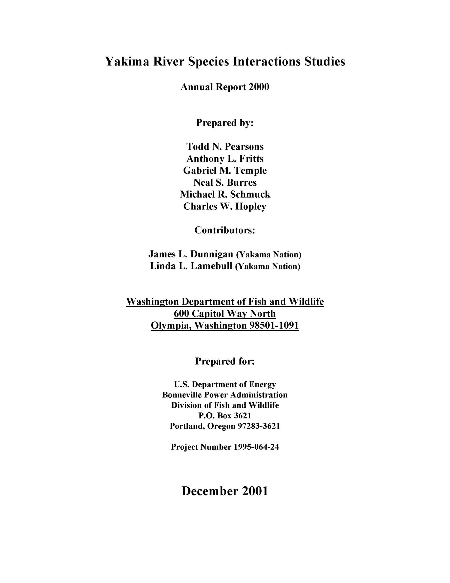 Yakima River Species Interactions Studies, Annual Report 2000.                                                                                                      [Sequence #]: 3 of 125