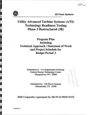 Primary view of object titled 'UTILITY ADVANCED TURBINE SYSTEMS (ATS) TECHNOLOGY READINESS TESTING PHASE 3 RESTRUCTURED (3R)'.