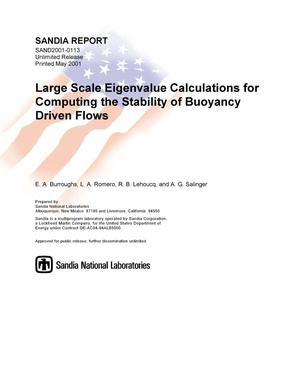 Primary view of object titled 'Large Scale Eigenvalue Calculations for Computing the Stability of Buoyancy Driven Flows'.
