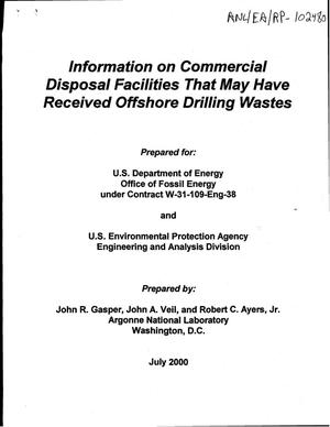 Primary view of object titled 'Information on commercial disposal facilities that may have received offshore drilling wastes.'.