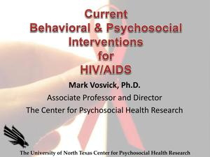Primary view of object titled 'Current Behavioral and Psychosocial Interventions for HIV/AIDS'.