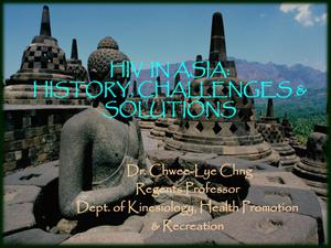 Primary view of object titled 'HIV in Asia: History, Challenges, and Solutions'.