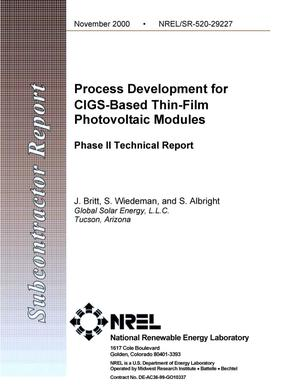 Primary view of object titled 'Process Development for CIGS Based Thin Film Photovoltaics Modules, Phase II Technical Report'.