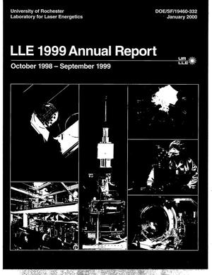 Primary view of object titled 'Laboratory for Laser Energetics LLE 1999 Annual Report, October 1998-September 1999'.