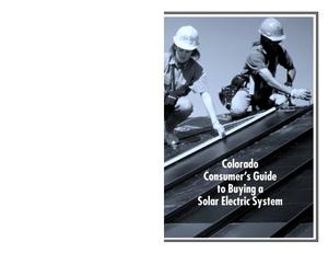 Primary view of object titled 'Colorado Consumer's Guide to Buying a Solar System'.