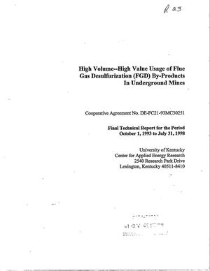 Primary view of object titled 'HIGH VOLUME--HIGH VALUE USAGE OF FLUE GAS DESULFURIZATION (FGD) BY-PRODUCTS IN UNDERGROUND MINES'.