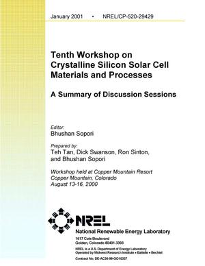 Primary view of object titled 'Tenth Workshop on Crystalline Silicon Solar Cell Materials and Processes: A Summary of Discussion Sessions'.