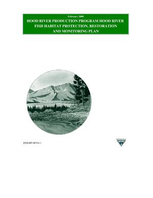 Primary view of Hood River Production Program : Hood River Fish Habitat Protection, Restoration, and Monitoring Plan.