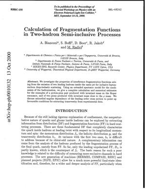 Primary view of object titled 'Calculation of Fragmentation Functions in Two-Hadron Semi-Inclusive Processes.'.