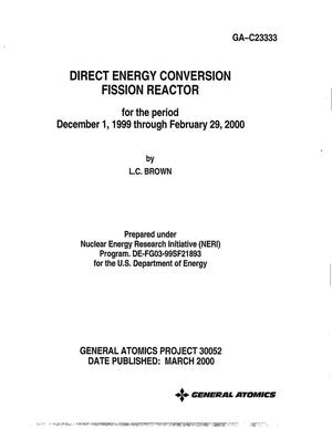 Primary view of object titled 'Direct Energy Conversion Fission Reactor for the period December 1, 1999 through February 29, 2000'.