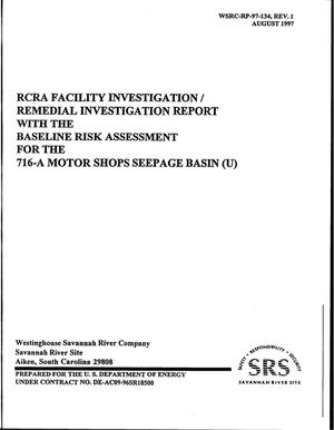 Primary view of object titled 'RCRA Facility Investigation/Remedial Investigation Report with the Baseline Risk Assessment for the 716-A Motor Shops Seepage Basin'.