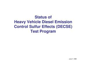 Primary view of object titled 'Status of Heavy Vehicle Diesel Emission Control Sulfur Effects (DECSE) Test Program'.