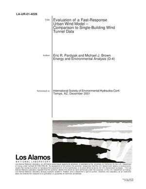 Primary view of object titled 'EVALUATION OF A FAST-RESPONSE URBAN WIND MODEL - COMPARISON TO SINGLE-BUILDING WIND TUNNEL DATA'.