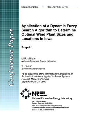 Primary view of object titled 'Application of a Dynamic Fuzzy Search Algorithm to Determine Optimal Wind Plant Sizes and Locations in Iowa'.
