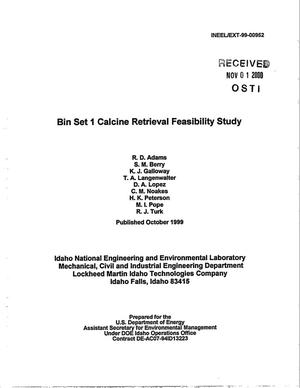 Primary view of object titled 'Bin Set 1 Calcine Retrieval Feasibility Study'.
