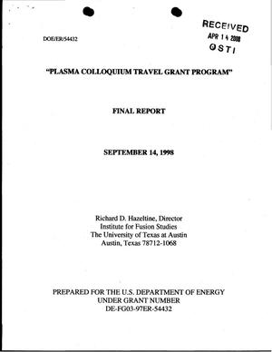 Primary view of object titled 'Final Report: Plasma Colloquium Travel Grant Program, September 15, 1997 - September 14, 1998'.