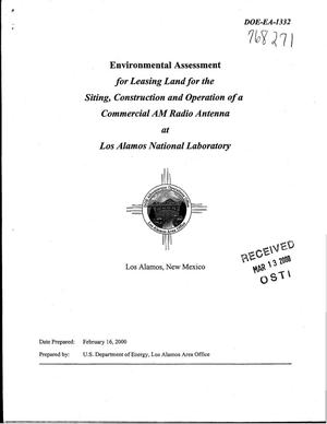 Primary view of object titled 'Environmental Assessment for Leasing Land for the Siting, Construction and Operation of a Commercial AM Radio Antenna at Los Alamos National Laboratory, Los Alamos, NM'.