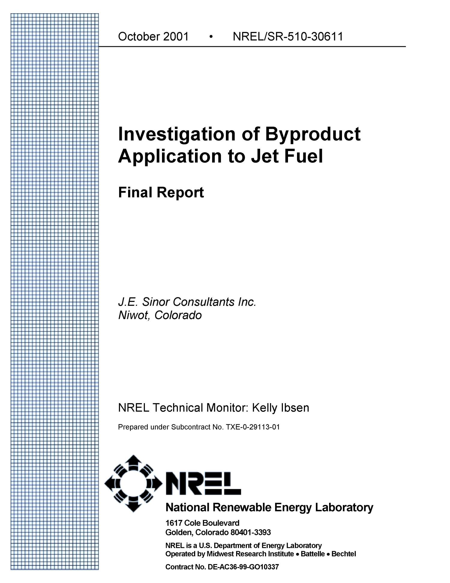 Investigation of Byproduct Application to Jet Fuel                                                                                                      [Sequence #]: 2 of 35