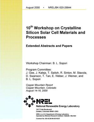 Primary view of object titled '10th Workshop on Crystalline Silicon Solar Cell Materials and Processes: Extended Abstracts and Papers from the Workshop, Copper Mountain Resort; August 14-16, 2000'.