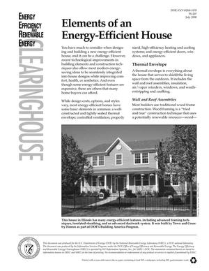 Primary view of object titled 'Elements of an Energy-Efficient House: Energy Efficiency and Renewable Energy Clearinghouse (EREC) Brochure'.