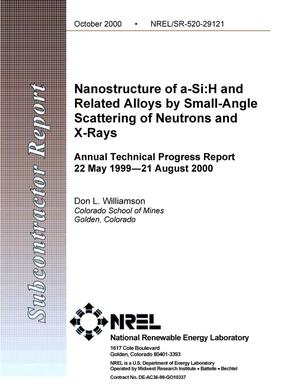 Primary view of object titled 'Nanostructure of a-Si:H and Related Alloys by Small-Angle Scattering of Neutrons and X-Rays; Annual Technical Progress Report, May 22, 1999 to August 21, 2000'.