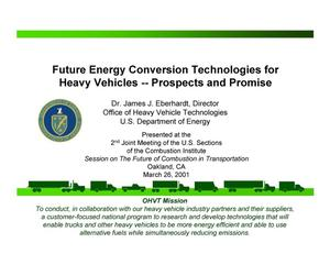 Primary view of object titled 'Future Energy Conversion Technologies for Heavy Vehicles -- Prospects and Promise'.