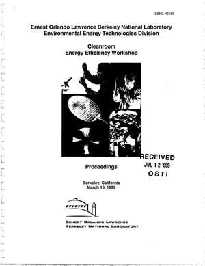 Primary view of object titled 'Cleanroom Energy Efficiency Workshop Proceedings'.