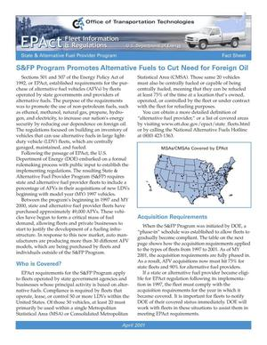Primary view of object titled 'S and FP Program Promotes Alternative Fuels to Cut Need for Foreign Oil: EPAct Fleet Information and Regulations, State and Alternative Fuel Provider Program Fact Sheet'.