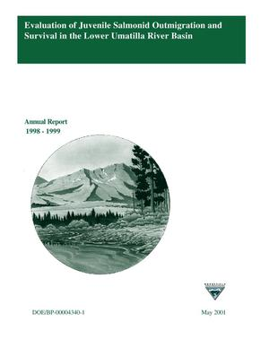 Primary view of object titled 'Evaluation of Juvenile Salmonid Outmigration and Survival in the Lower Umatilla River Basin, Annual Report 1998-1999.'.