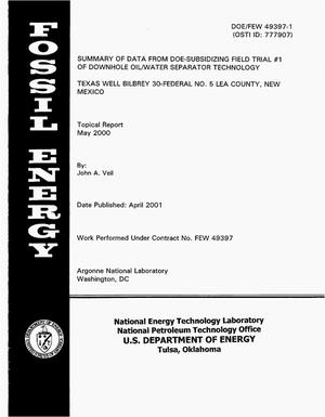 Primary view of object titled 'Summary of Data from DOE-Subsidized Field Trial No.1 of Downhole Oil/Water Separator Technology, Texas Well Bilbrey 30-Federal No. 5 Lea County, New Mexico'.