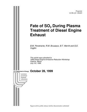 Primary view of object titled 'Fate of SO{sub 2} During Plasma Treatment of Diesel Engine Exhaust'.