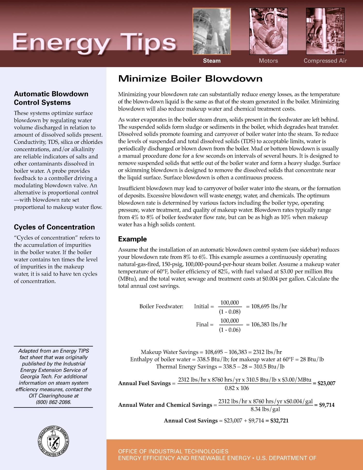 Minimize Boiler Blowdown: Office of Industrial Technologies (OIT) Steam Energy Tips Fact Sheet                                                                                                      [Sequence #]: 1 of 2