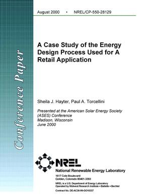 Primary view of object titled 'A Case Study of the Energy Design Process Used for A Retail Application'.