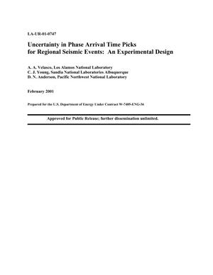 Primary view of object titled 'UNCERTAINTY IN PHASE ARRIVAL TIME PICKS FOR REGIONAL SEISMIC EVENTS: AN EXPERIMENTAL DESIGN'.